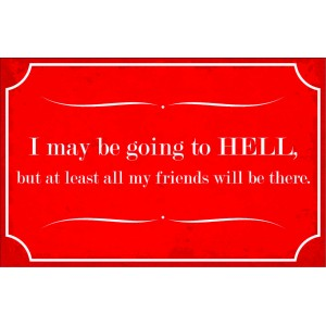 be going to hell