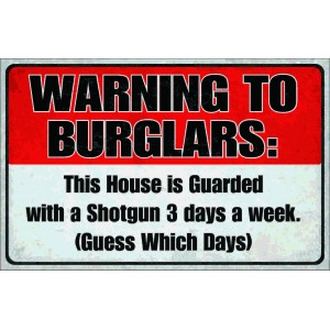 warning to burglars